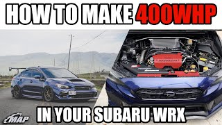 How to Build a 400whp 2015+ Subaru WRX