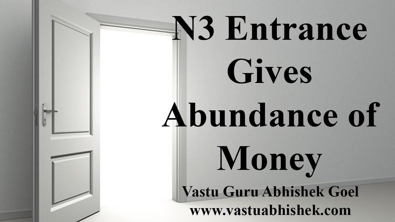 Main Door N3 In North Direction Attract Abundance Of Money Effect