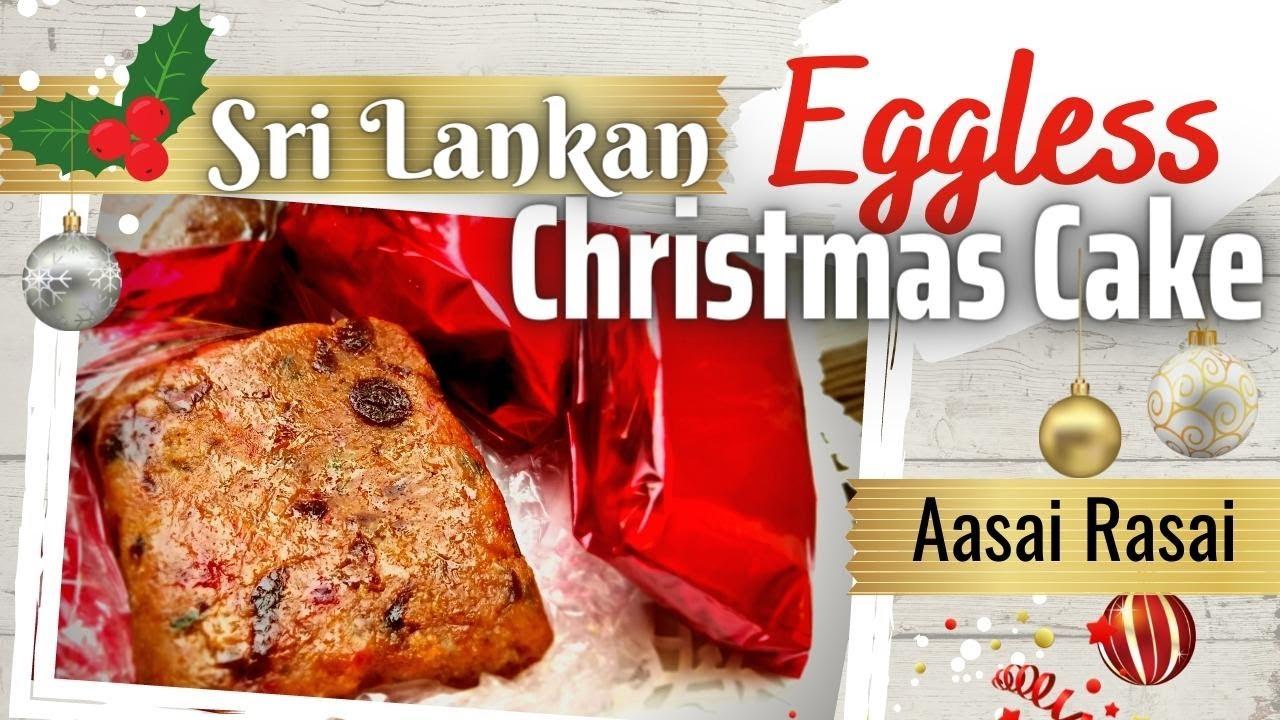 Sri Lankan Vegetarian Christmas Cake English No Eggs Youtube