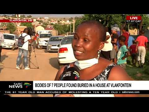 Vlakfontein community shocked after discovery of 7 bodies in a house