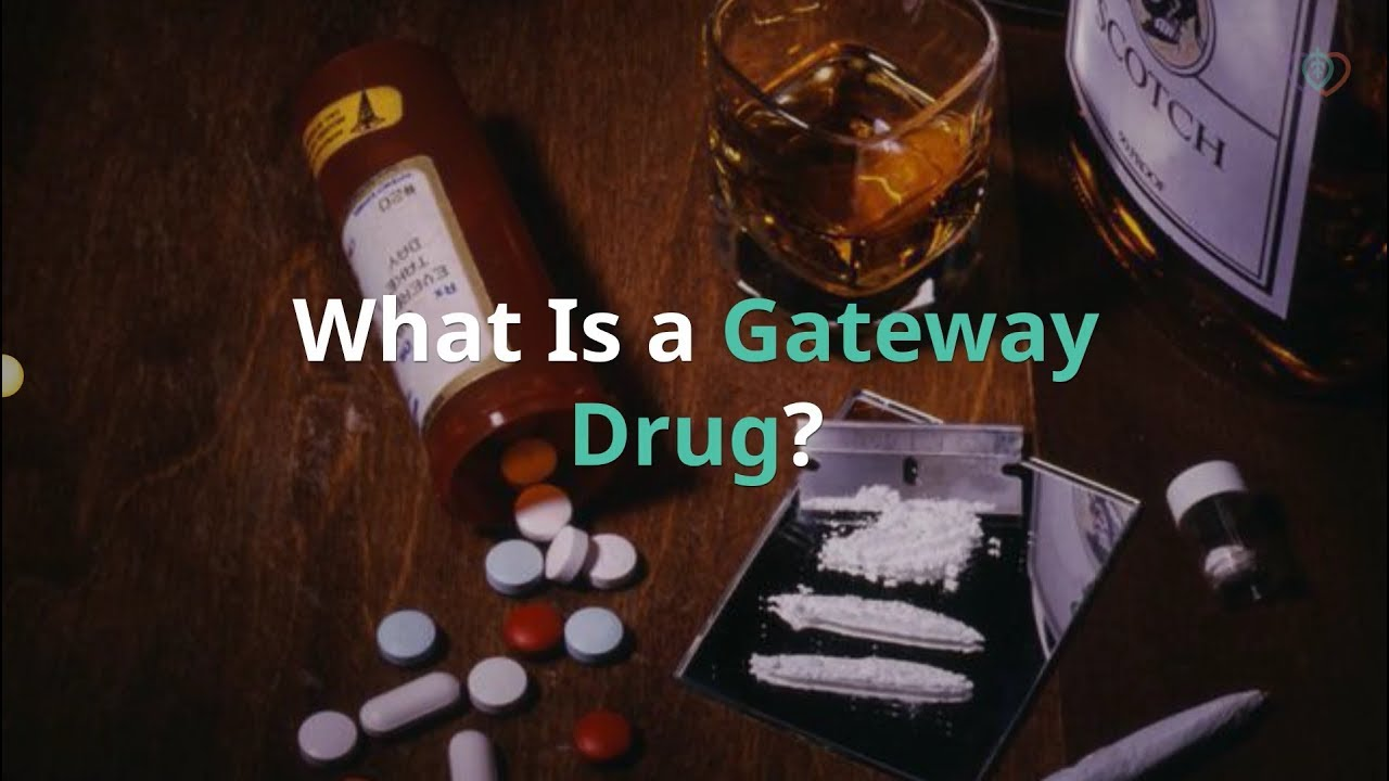 What Is a Gateway Drug