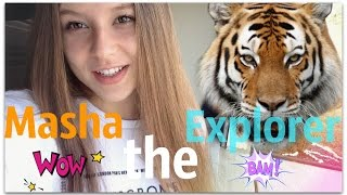 BLOG : Masha the Explorer ^-^