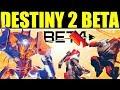 Destiny 2 BETA: TODO LO QUE TIENES QUE SABER!