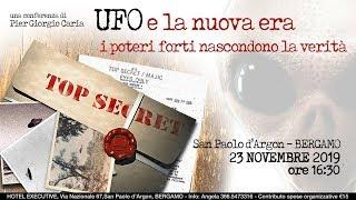 UFO E LA NUOVA ERA: i poteri forti nascondono la Verità - BERGAMO