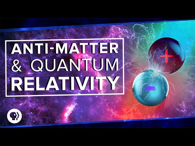 Anti-Matter and Quantum Relativity | Space Time