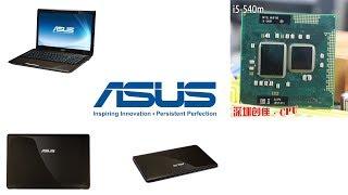 ПОЛЕЗНОЕ: замена процессора в ноутбуке Asus K52Je