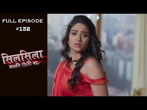 Silsila Badalte Rishton Ka - 4th December 2018 - सिलसिला बदलते रिश्तों का  - Full Episode