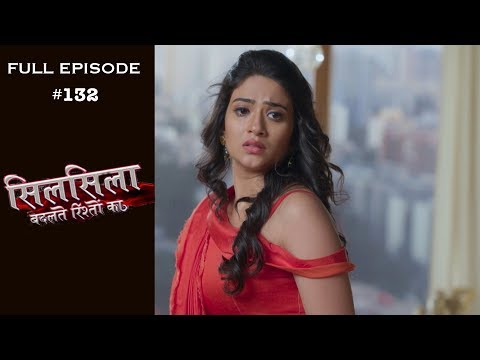 Silsila Badalte Rishton Ka – 4th December 2018 – सिलसिला बदलते रिश्तों का  – Full Episode