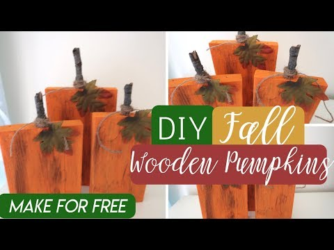 DIY FREE Fall Decor | DIY Wooden Pumpkins | Rustic Fall Decor |  Fall Decor Dollar Tree Ideas 2018