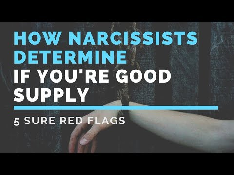 How Narcissists Determine if Youre Good Supply