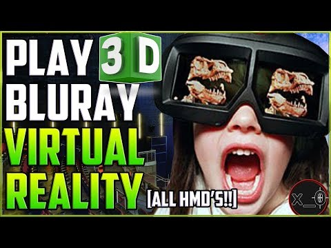 PLAY 3D MOVIES (Blu-ray) IN VIRTUAL REALITY [FREE!!] | Oculus Rift, GO, Vive, GearVR, WMR, Cardboard