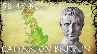 Caesar On Britain Roman Primary Source 58 49 BC