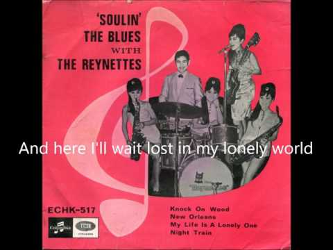 1967 My Life Is A Lonely One The Reynettes (with lyrics)