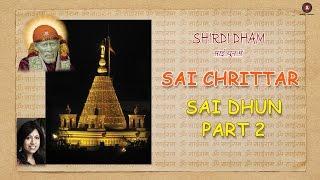 Sai Chrittar - Part 2   Shirdi Dham - Sai Dhun Main   Kavita Krishnamurti, Sanjeev Sharma