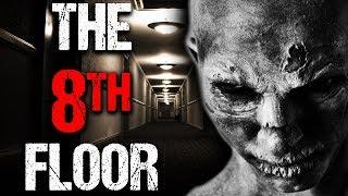 """The 8th Floor"" Creepypasta"
