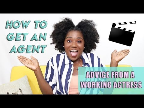 How to get an Agent: Advice from a Working Actor