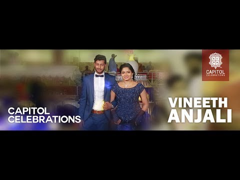 Vineeth and Anjali Wedding teaser From Capitol Celebrations Cochin