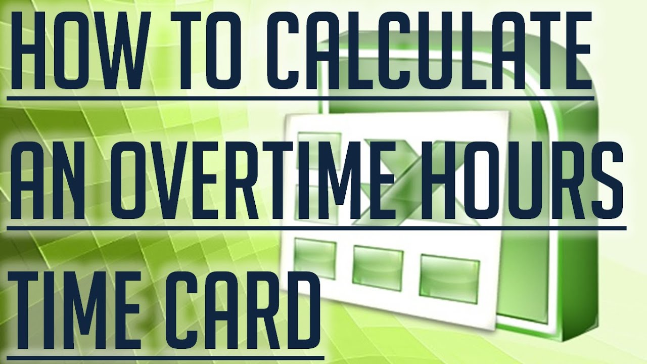 Free Excel Tutorial How To Calculate Overtime Hours On A Time Card In Excel