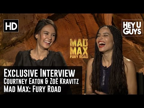 Courtney Eaton & Zoë Kravitz Exclusive Interview - Mad Max: Fury Road