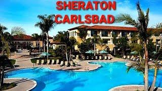 SHERATON Carlsbad Resort & Spa Review 2021