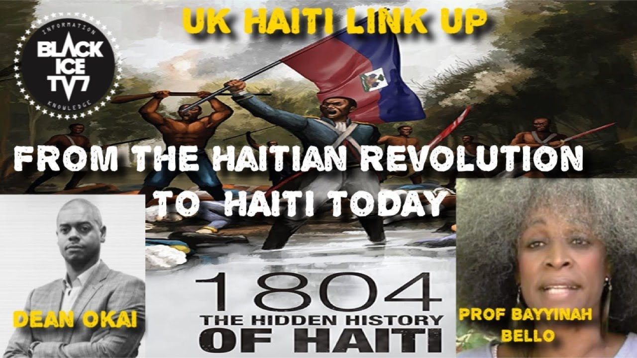 PROF BAYYINAH BELLO FROM The Haitian Revolution TO  HAITI TODAY
