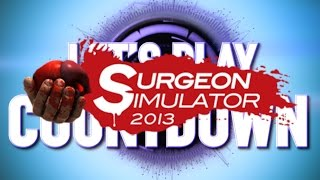 Top 5 Surgeon Simulator Videos - Let