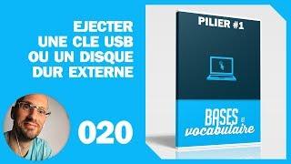 020 - P1 - Ejecter une clé usb ou un disque dur externe
