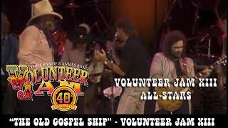 The Old Gospel Ship - Volunteer Jam XIII All-Stars - Volunteer Jam XIII