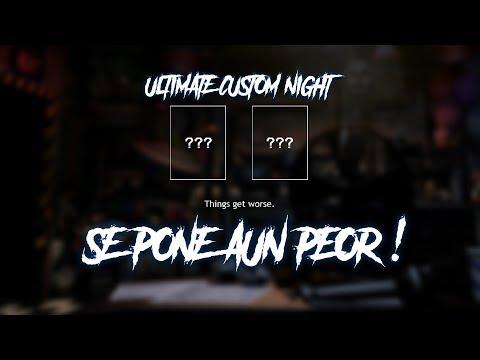 ULTIMATE CUSTOM NIGHT : SE PONE AUN PEOR ( NUEVO TEASER ) FIVE NIGHTS AT FREDDY'S