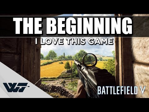 THE BEGINNING - The first round I streamed. I love this game - Battlefield V Mp3