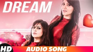 Dream (Audio Song) | Sufi Sparrows & Zeeshan Feat Mankirt Aulakh | Latest Punjabi Song 2018