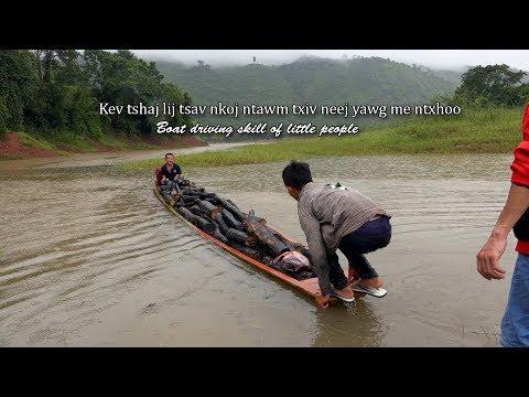 kev tshaj lij tsav nkoj ntawm ntxhoo ( boat driving skill of little brothers)