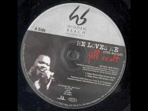 Jill Scott - He Loves Me (2002)