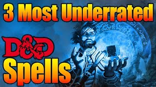 DnD 3 Most Underrated Spells 5E