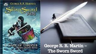 George R. R. Martin – The Sworn Sword Audiobook
