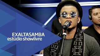 Exaltasamba - A Carta/Mega Star/Telegrama - Ao Vivo no Estúdio Showlivre 2016