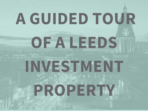 A Guided Tour of a Leeds Investment Property