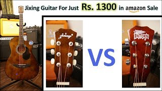 Got Jixing Guitar @ ₹1300 in Amazon Sale | Jixing vs Intern Sound Comparison
