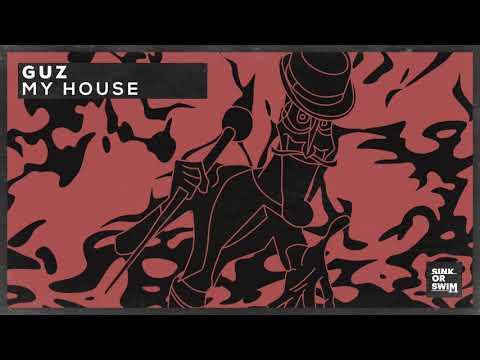 Guz - My House (Official Audio)