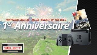 Select #10 - 1er anniversaire Switch/Zelda