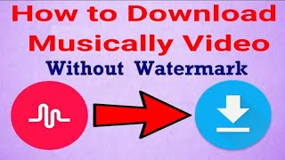 How to Download musically video without watermark [Hindi]