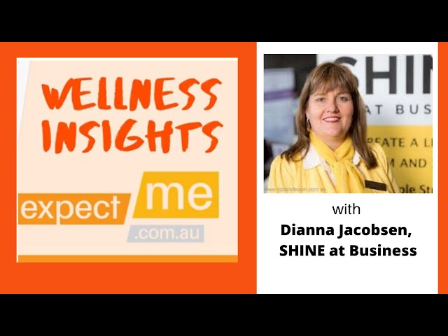 Wellness Insights with Dianna Jacobsen, SHINE at Business