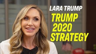Lara Trump On Being a Trump in the Era of Fake News, Women's Vote, Socialism, Border & 2020 Strategy