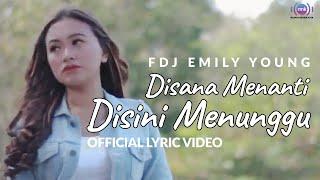 FDJ Emily Young I Disana Menanti Disini Menunggu | Reggae (Official Lyric Video)