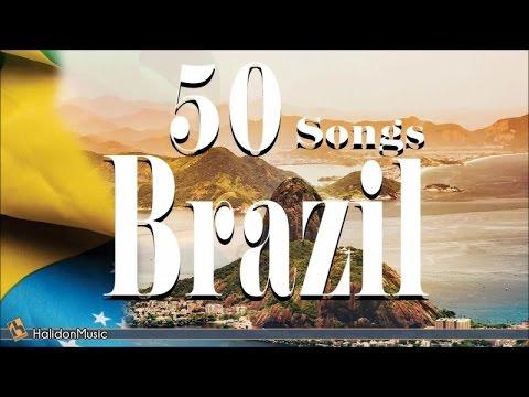 Brazil - 50 Songs | Bossa Nova, Samba, Latin Jazz, Música popular brasileira