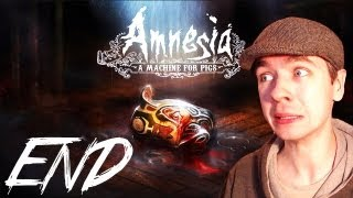Amnesia: A Machine for Pigs - Part 11 | ENDING & THOUGHTS | Gameplay Walkthrough
