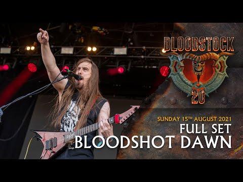 BLOODSHOT DAWN - Full Set Performance - Bloodstock 2021