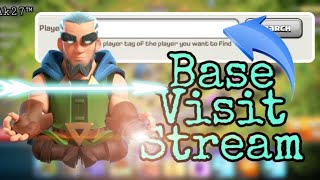 Base Visit Stream l Comment Player Tag   COC is Not Dead