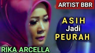 Lagu sunda hits, Asih Jadi Peurah, Rika Arcella, SRI AYUNDA, Artist BBR