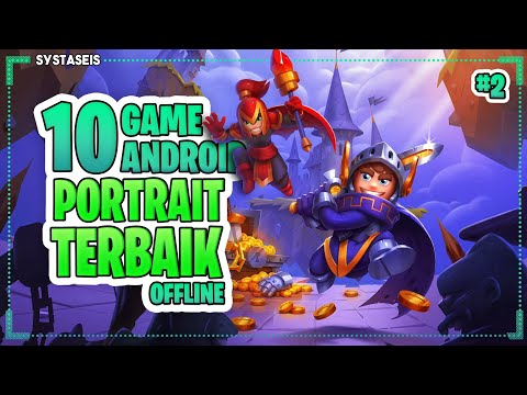 10 Game Android Mode Portrait Terbaik Offline #2